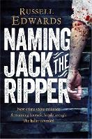 Naming Jack the Ripper: New Crime...
