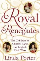 Royal Renegades: The Children of...