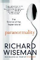 Paranormality: The Science of the...