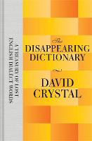 The Disappearing Dictionary: A...