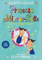 Princess Mirror-Belle and the Magic...