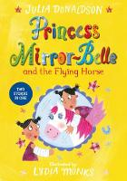 Princess Mirror-Belle and the Flying...