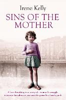 Sins of the Mother: A Heartbreaking...