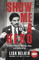 Show Me a Hero: A Tale of Murder,...