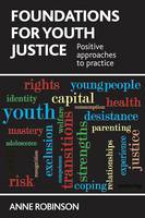 Foundations for Youth Justice:...
