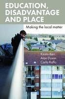 Education, Disadvantage and Place:...
