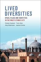 Lived Diversities: Space, Place and...