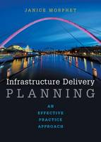 Infrastructure Delivery Planning: An...