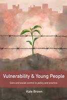 Vulnerability and Young People: Care...