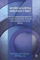Where Academia and Policy Meet: A...