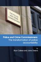 Police and Crime Commissioners: The...