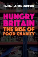 Hungry Britain: The rise of food charity