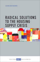 Radical Solutions to the Housing...