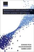Managing and Leading in Inter-Agency...