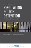 Regulating police detention: Voices...