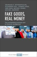 Fake goods, real money: The...