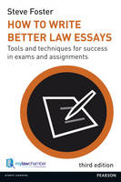 How to Write Better Law Essays: Tools...