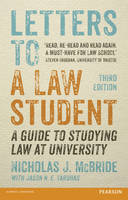 Letters to a Law Student: A Guide to...