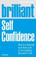 Brilliant Self Confidence: How to...