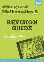 Revise AQA: GCSE Mathematics A...