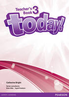 Today! 3 Teachers' Book and eText...