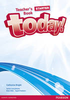 Today! Starter Teachers' Book and...