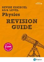 REVISE Edexcel AS/A Level Physics...