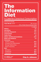 The Information Diet: A Case for...