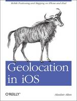 Geolocation in iOS: Mobile ...