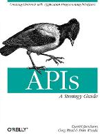APIs: A Strategy Guide: Creating...