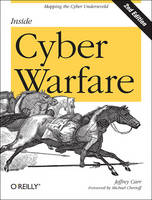 Inside Cyber Warfare: Mapping the...