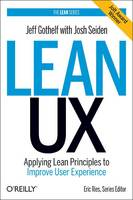 Lean UX: Applying Lean Principles to...