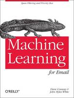 Machine Learning for Email: Spam...
