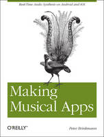 Making Musical Apps: Real-time Audio...