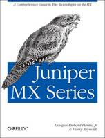 Juniper MX Series: A Practical Guide...