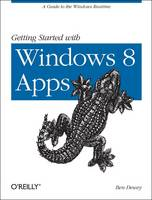 Getting Started with Windows 8 Apps: ...