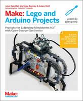 Make: LEGO and Arduino Projects:...
