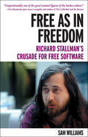 Free as in Freedom: Richard ...
