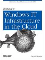 Building a Windows IT Infrastructure...