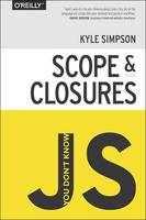 You Don't Know JS : Scope and Closures