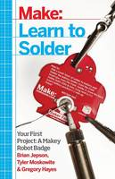 Learn to Solder: Tools and Techniques...