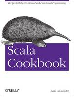 Scala Cookbook: Recipes for...