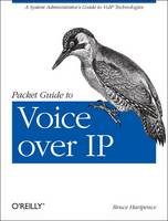 Packet Guide to Voice Over IP: A...