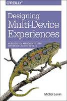 Designing Multi-Device Experiences: ...
