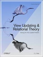 View Updating and Relational Theory:...