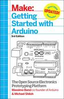 Make - Getting Started with Arduino:...