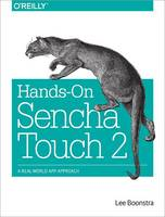 Hands-On Sencha Touch 2: A Real-World...
