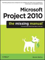 Microsoft Project 2010: The Missing...