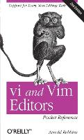 vi and Vim Editors Pocket Reference:...
