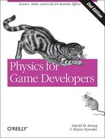 Physics for Game Developers: Science,...